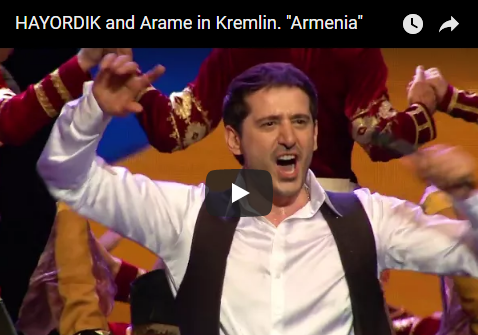 "HAYORDIK and Arame in Kremlin. ""Armenia"""